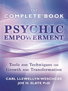 The Llewellyn Complete Book of Psychic Empowerment (eBook): A Compendium of Tools & Techniques for Growth & Transformation