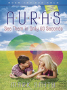 Auras (eBook): See Them in Only 60 seconds
