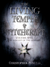 The Living Temple of Witchcraft, Volume One (eBook): The Descent of the Goddess: Penczak Temple Series, Book 10