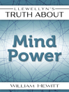 Llewellyn's Truth About Mind Power (eBook)