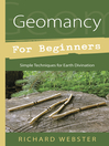 Geomancy for Beginners (eBook): Simple Techniques for Earth Divination