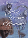 Spirit & Dream Animals (eBook): Decipher Their Messages, Discover Your Totem