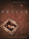 Buried (eBook): Goth Girl Mystery Series, Book 1