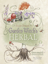 Garden Witch's Herbal (eBook): Green Magick, Herbalism & Spirituality