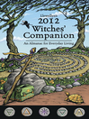 Llewellyn's 2012 Witches' Companion (eBook): An Almanac for Everyday Living
