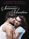 How to Ruin a Summer Vacation (eBook)