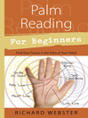 Palm Reading for Beginners (eBook): Find Your Future in the Palm of Your Hand