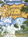 Gem of a Ghost (eBook): Ghost of Granny Apples Mystery Series, Book 3