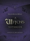 A Witch's Notebook (eBook): Lessons in Witchcraft