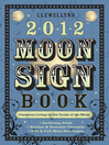 Llewellyn's 2012 Moon Sign Book (eBook): Conscious Living by the Cycles of the Moon