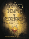 The Living Temple of Witchcraft Volume Two (eBook): The Journey of the God