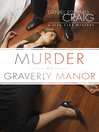 Murder at Graverly Manor (eBook): Five-Star Mystery Series, Book 3