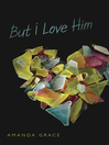 But I Love Him (eBook)
