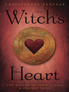 The Witch's Heart (eBook): The Magick of Perfect Love & Perfect Trust
