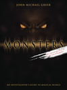 Monsters (eBook): An Investigator's Guide to Magical Beings