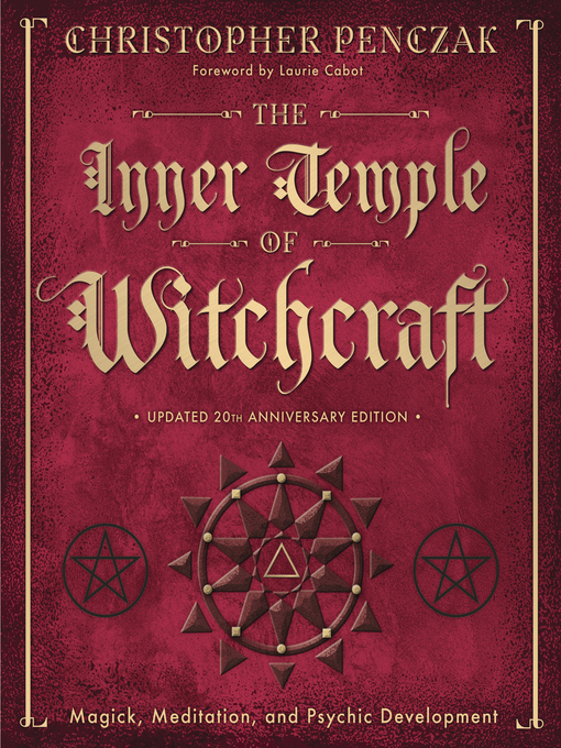 The Inner Temple of Witchcraft (eBook): Magick, Meditation and Psychic Development