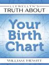 Llewellyn's Truth About Your Birth Chart (eBook)