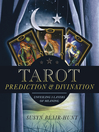 Tarot Prediction & Divination (eBook): Unveiling Three Layers of Meaning