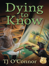 Dying to Know (eBook)
