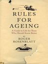 Rules for Ageing (eBook): A Guide to Life for Those Who Should Know Better