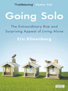 Going Solo (eBook): The Extraordinary Rise and Surprising Appeal of Living Alone