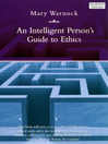 An Intelligent Person's Guide to Ethics (eBook)
