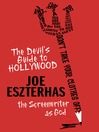 The Devil's Guide to Hollywood (eBook): The Screenwriter as God!