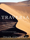 Traversa (eBook): A Solo Walk Across Africa, from the Skeleton Coast, to the Indian Ocean