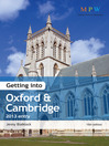 Getting Into Oxford & Cambridge 2013 Entry (eBook)