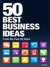 50 Best Business Ideas from the Past 50 Years (eBook)