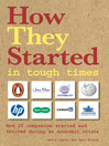 How They Started in Tough Times (eBook)