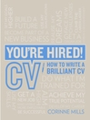You're Hired! CV (eBook): How to Write a Brilliant CV
