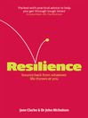 Resilience (eBook): Bounce Back from Whatever Life Throws at You