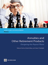 Annuities and Other Retirement Products (eBook): Designing the Payout Phase