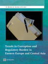 Trends in Corruption and Regulatory Burden in Eastern Europe and Central Asia (eBook)