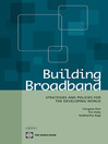 Building Broadband (eBook): Strategies and Policies for the Developing World