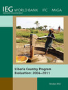 Liberia Country Program Evaluation 2004-2011 (eBook): Evaluation of the World Bank Group Program