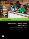 How Firms Cope with Crime and Violence (eBook): Experiences from around the World