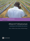 Africa's ICT Infrastructure (eBook): Building on the Mobile Revolution