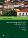 Competitiveness and Growth in Brazilian Cities (eBook): Local Policies and Actions for Innovation