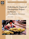 Evaluating the Impact of Development Projects on Poverty (eBook): A Handbook for Practitioners