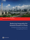 Reducing Inequality for Shared Growth in China (eBook): Strategy and Policy Options for Guangdong Province