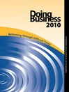 Doing Business 2010 (eBook): Reforming through Difficult Times