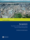 Bangladesh (eBook): The Path to Middle-Income Status from an Urban Perspective