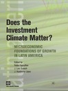 Does the Investment Climate Matter? (eBook): Microeconomic Foundations of Growth in Latin America