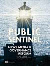 Public Sentinel (eBook): News Media & Governance Reform