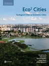 Eco2 Cities (eBook): Ecological Cities as Economic Cities