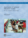 Governance of Technical Education in India: Key Issues, Principles, and Case Studies (eBook): World Bank Working Paper, 190