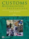 Customs Modernization Initiatives (eBook): Case Studies