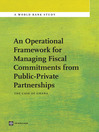 An Operational Framework for Managing Fiscal Commitments from Public-Private Partnerships (eBook): The Case of Ghana
